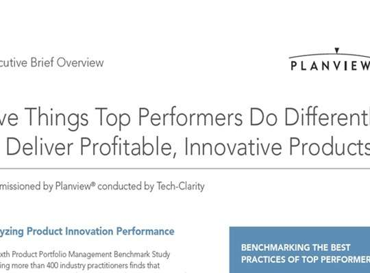Five Things Top Performers Do Differently to Deliver Profitable, Innovative Products