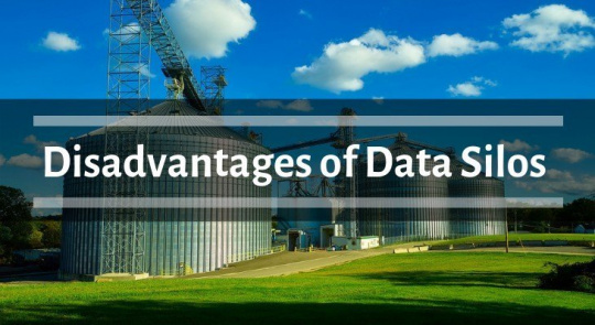 Data Silos Disadvantages: How They Can Harm Your Business?