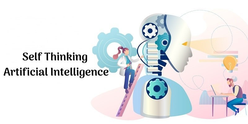 Self thinking Artificial Intelligence
