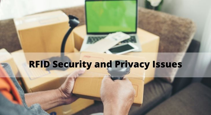RFID Security and Privacy Issues